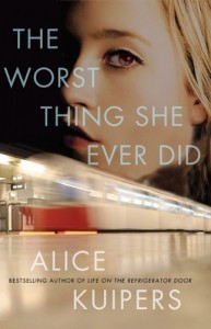 The Worst Thing She Ever Did - Alice Kuipers