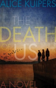 The Death of Us - Alice Kuipers