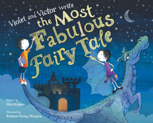 Violet and Victor Write the Most Fabulour Fairy Tale