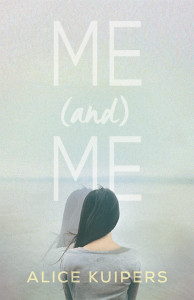 Alice Kuipers - Me and Me